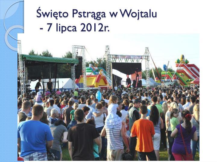 Święto Pstrąga w Wojtalu