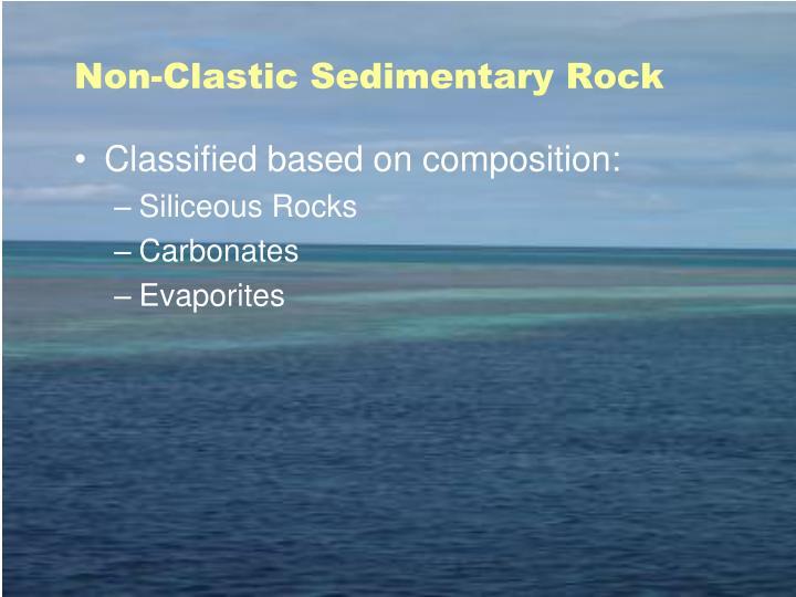 Non-Clastic Sedimentary Rock