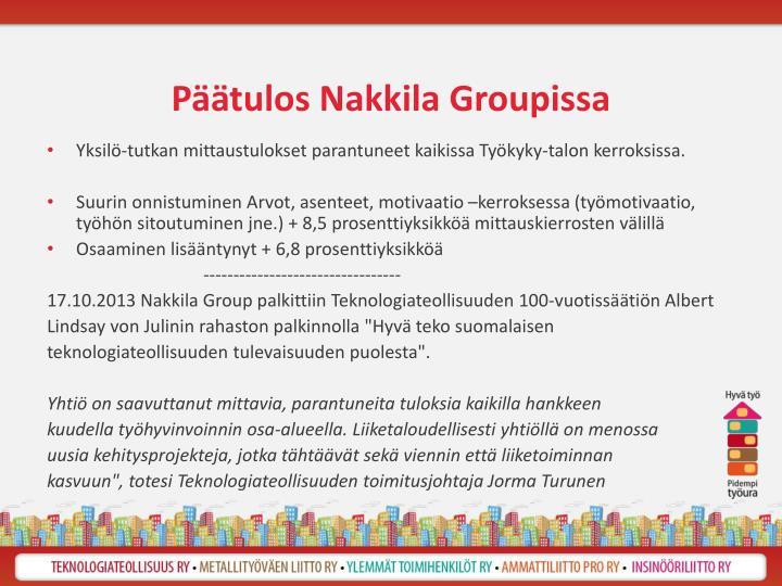 Päätulos Nakkila Groupissa