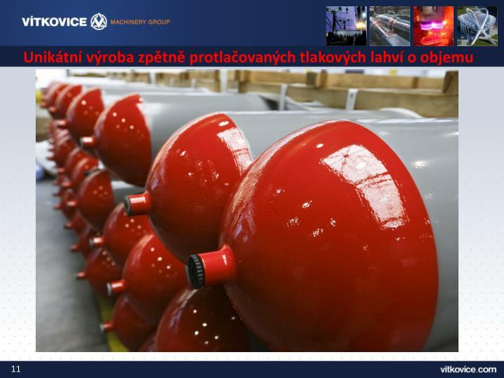 Unikátní výroba zpětně protlačovaných tlakových lahví o objemu
