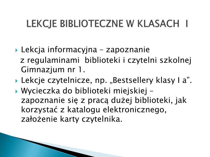 LEKCJE BIBLIOTECZNE W KLASACH  I