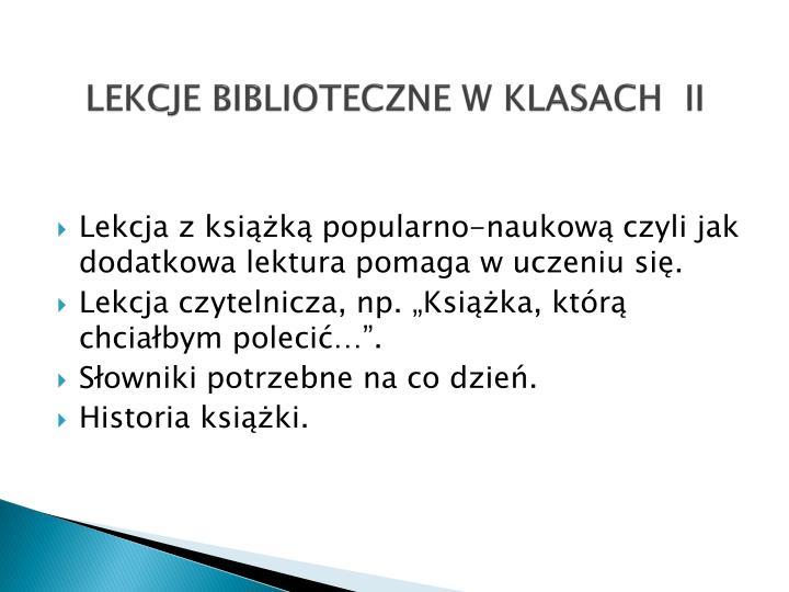 LEKCJE BIBLIOTECZNE W KLASACH  II