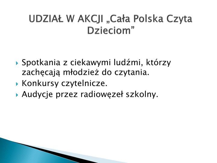 """UDZIAŁ W AKCJI """"Cała Polska Czyta Dzieciom"""""""