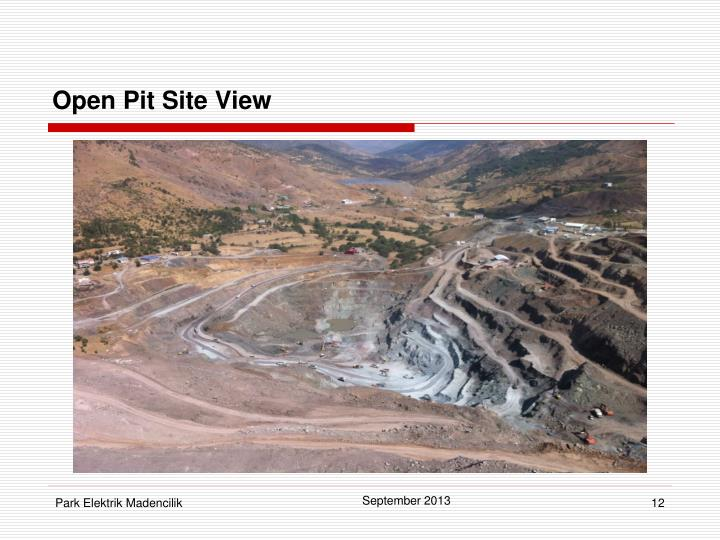 Open Pit Site View