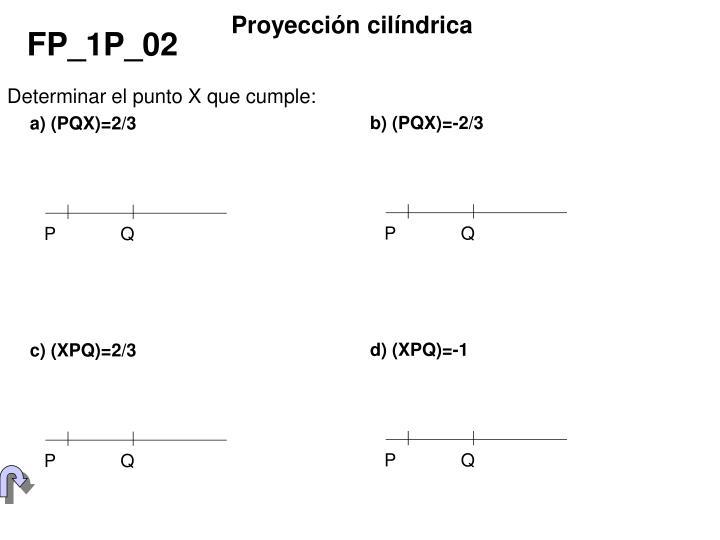 b) (PQX)=-2/3