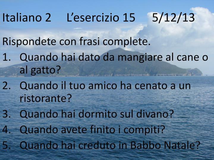 Italiano 2L'esercizio 15   5/12/13