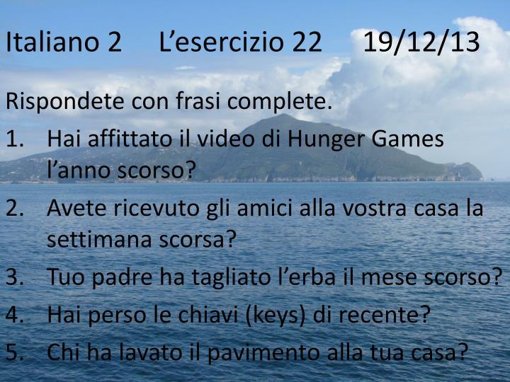 Italiano 2L'esercizio 22   19/12/13