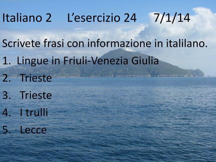 Italiano 2L'esercizio 24   7/1/14