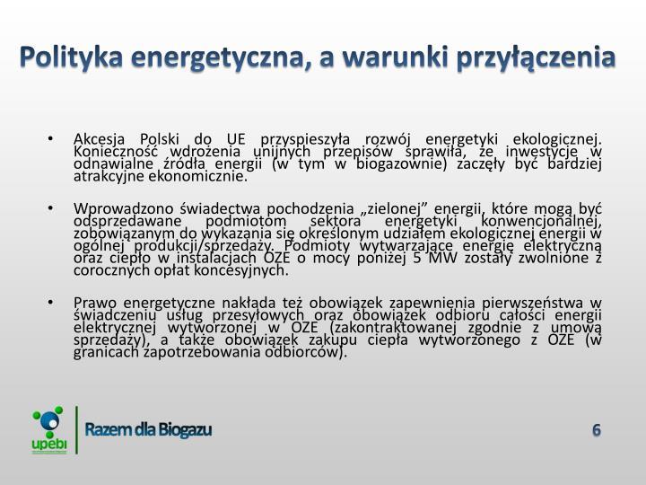 Polityka energetyczna, a warunki przyłączenia