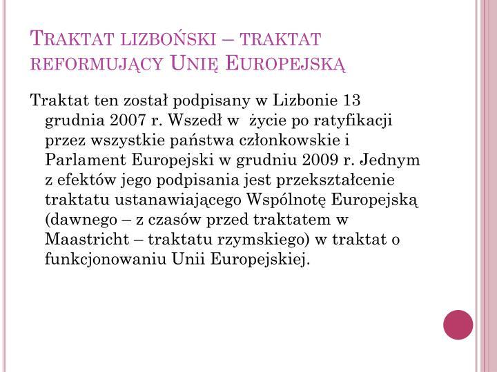 Traktat lizboński – traktat reformujący Unię Europejską