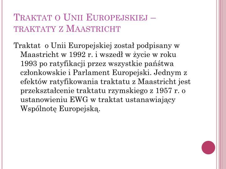 Traktat o Unii Europejskiej – traktaty z Maastricht