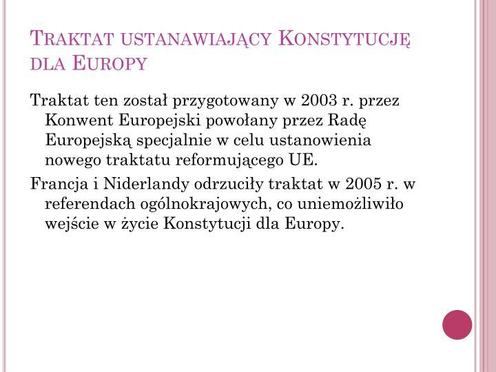 Traktat ustanawiający Konstytucję dla Europy