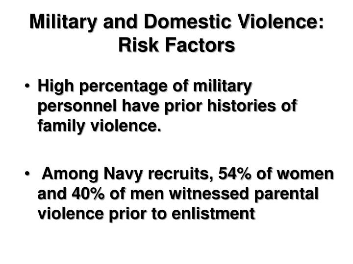 Military and Domestic Violence: Risk Factors