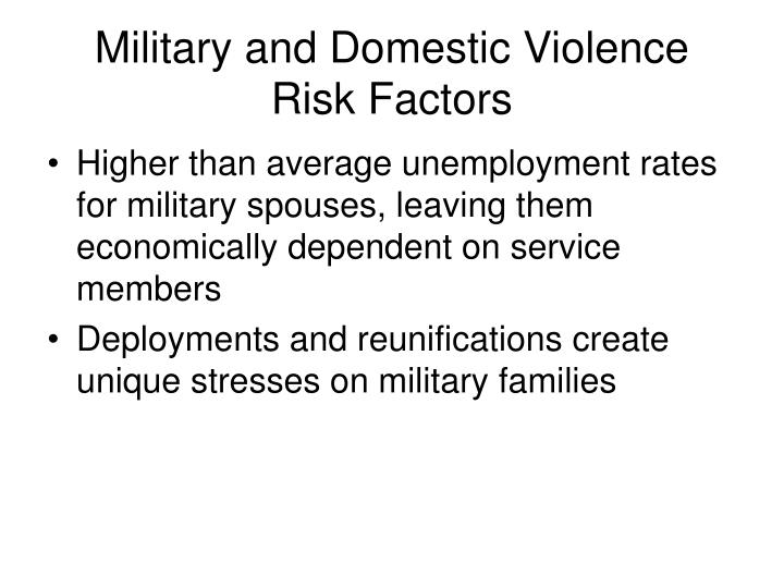 Military and Domestic Violence Risk Factors