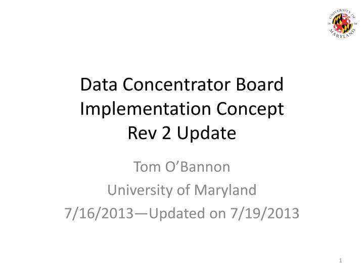 Data concentrator board implementation concept rev 2 update