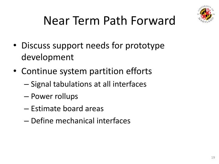 Near Term Path Forward