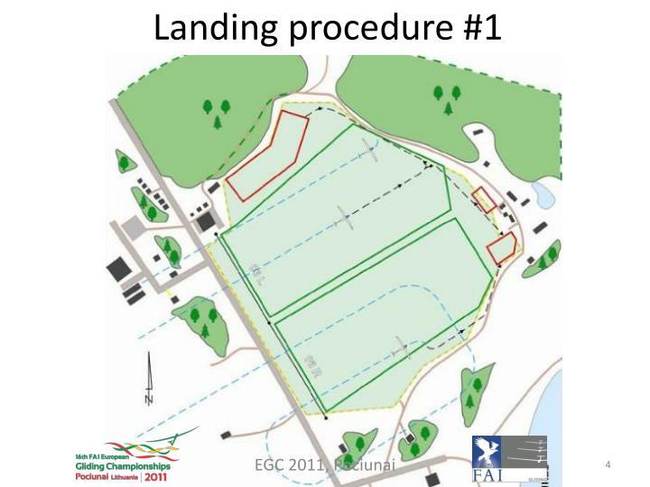 Landing procedure #1