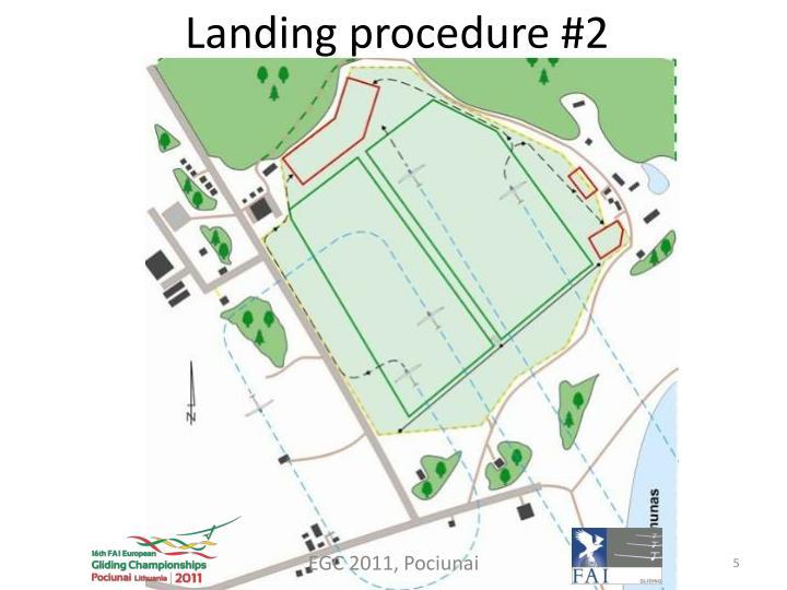 Landing procedure #2