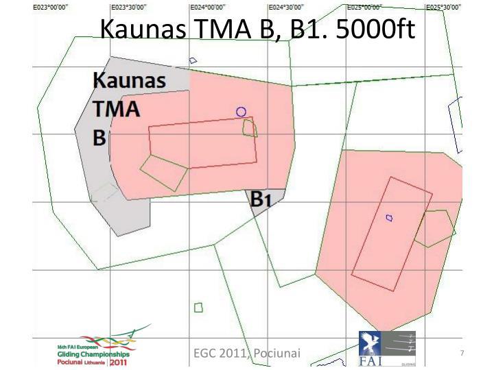 Kaunas TMA B, B1. 5000ft