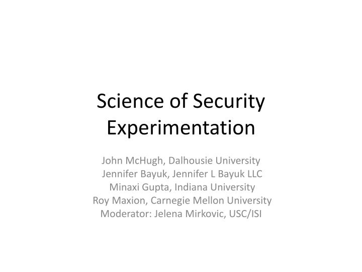 Science of security experimentation