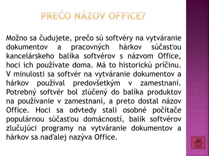 Prečo názov Office?