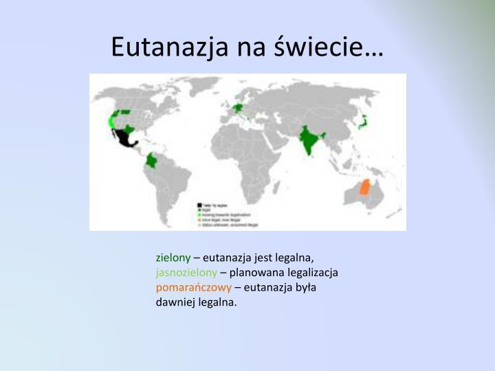 Eutanazja na świecie…
