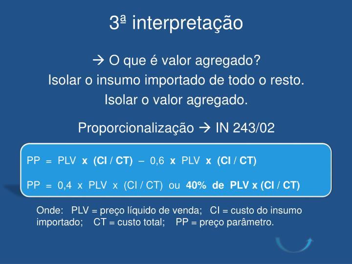 3ª interpretação