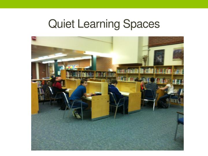 Quiet Learning Spaces