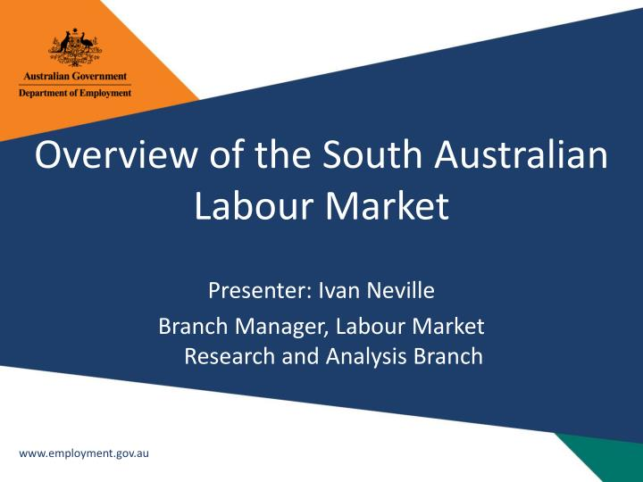 Overview of the South Australian Labour Market