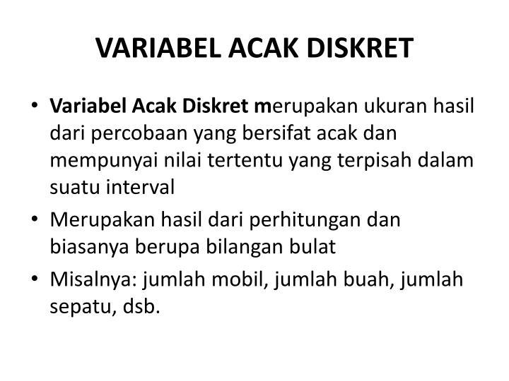 VARIABEL ACAK DISKRET