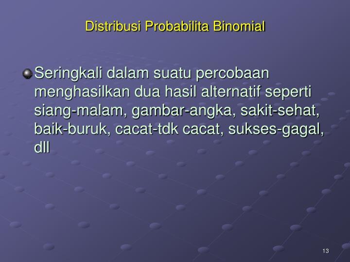 Distribusi Probabilita Binomial