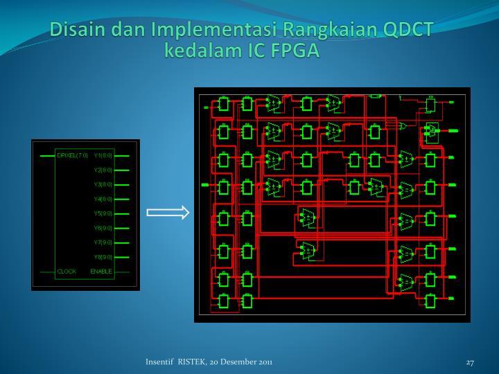 Disain dan Implementasi Rangkaian QDCT kedalam
