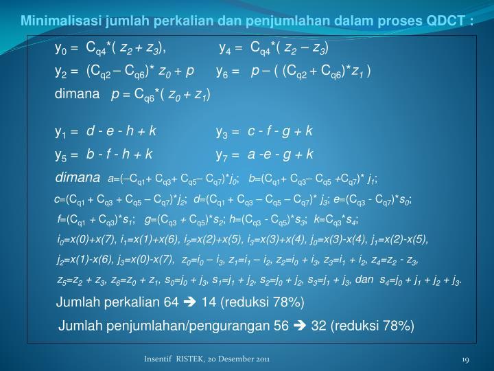 Minimalisasi jumlah perkalian dan penjumlahan dalam proses QDCT