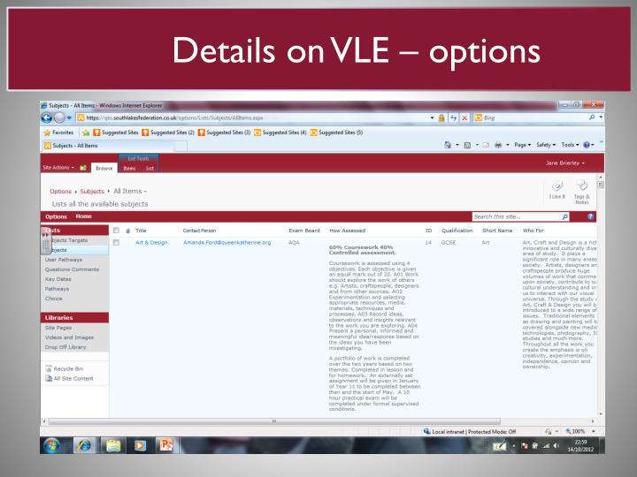 Details on VLE – options