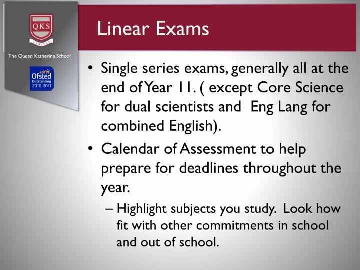 Linear Exams
