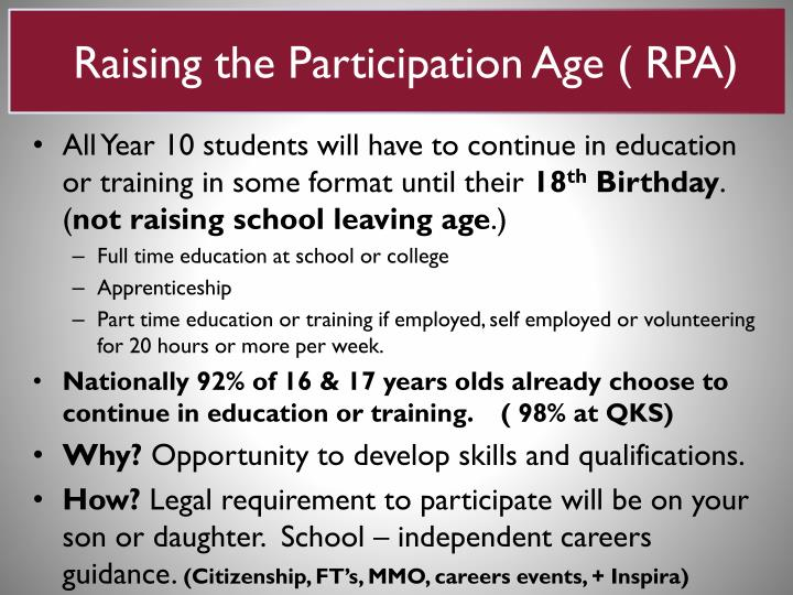 Raising the Participation Age ( RPA)