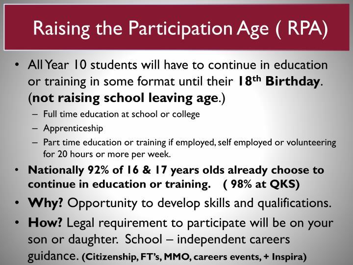 Raising the Participation Age ( RPA)