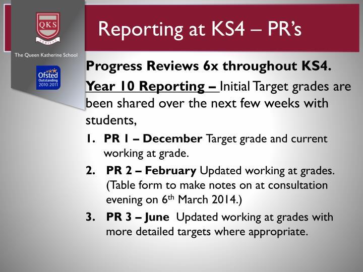 Reporting at KS4 – PR's