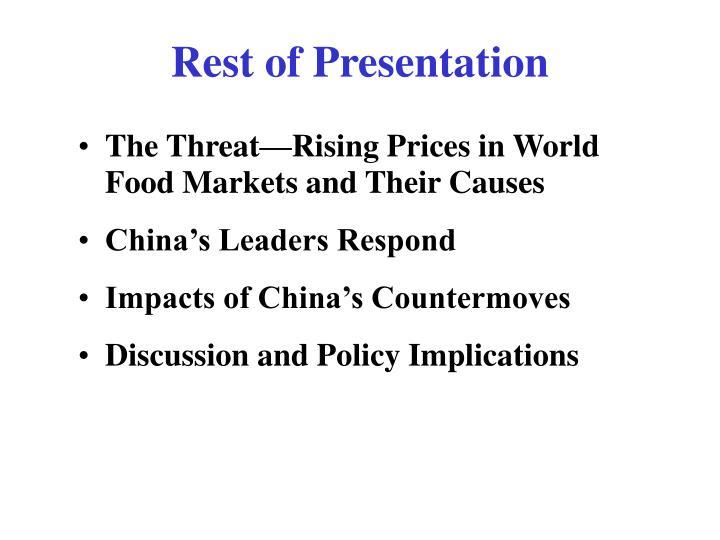 Rest of Presentation