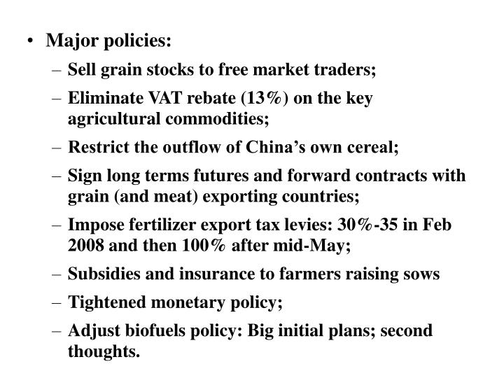 Major policies: