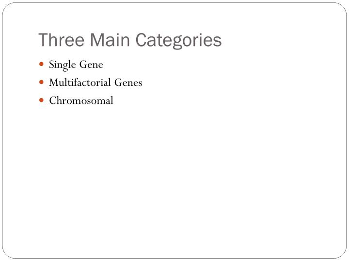 Three Main Categories