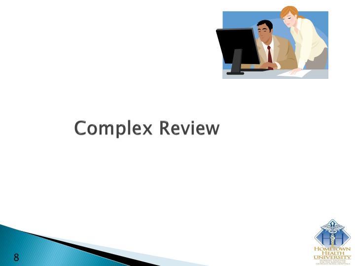 Complex Review