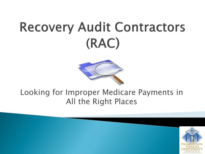 Recovery audit contractors rac