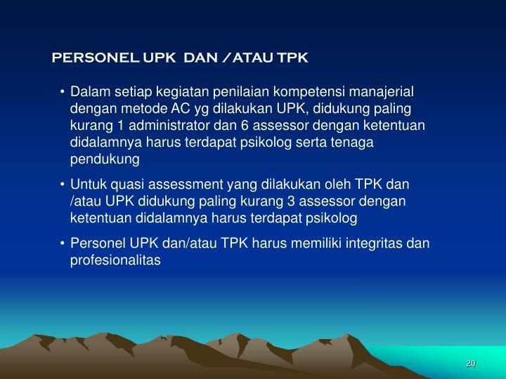 PERSONEL UPK  DAN /ATAU TPK