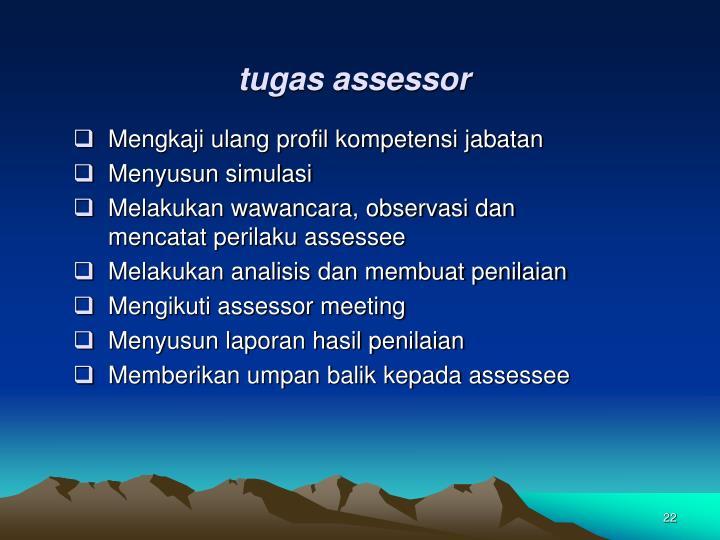 tugas assessor