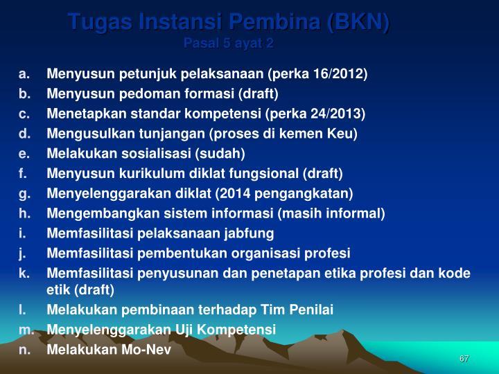 Tugas Instansi Pembina (BKN)