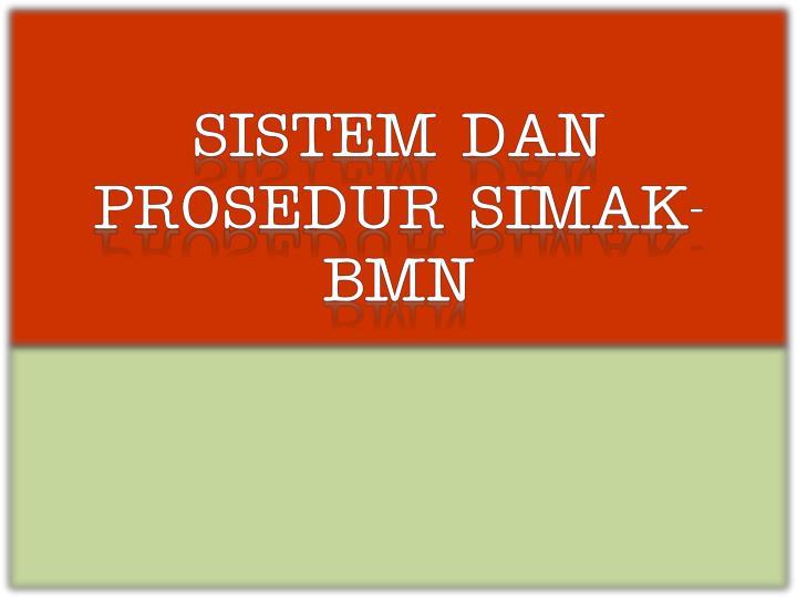SISTEM DAN PROSEDUR SIMAK-BMN