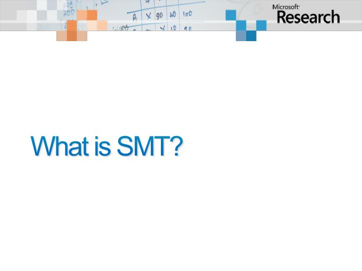 What is SMT?