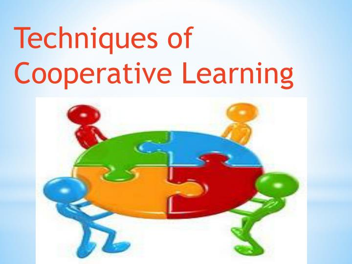 Techniques of Cooperative Learning