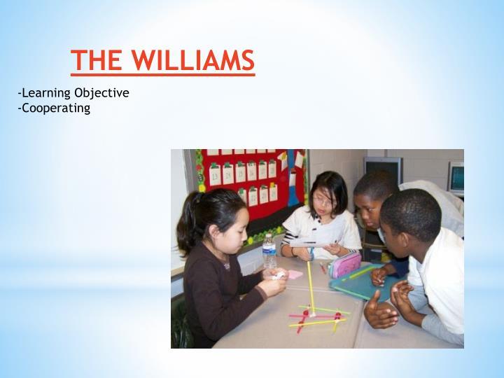 THE WILLIAMS